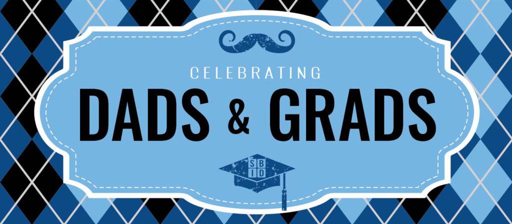 Dads & Grads Superior BID